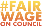 Fair Wage On Council